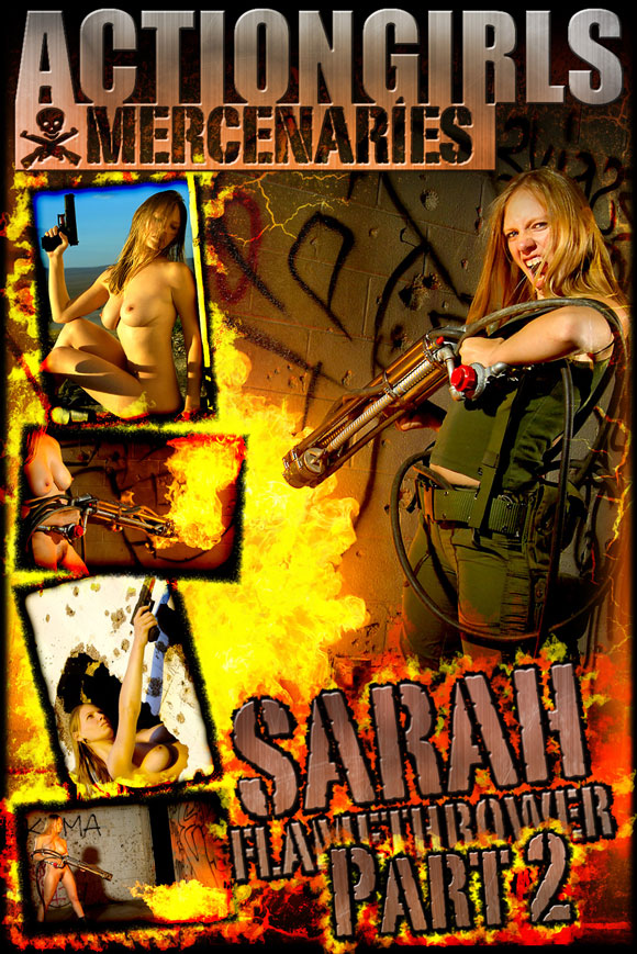 naked-action-girl-sarah-as-a-flamethrower-babe-2