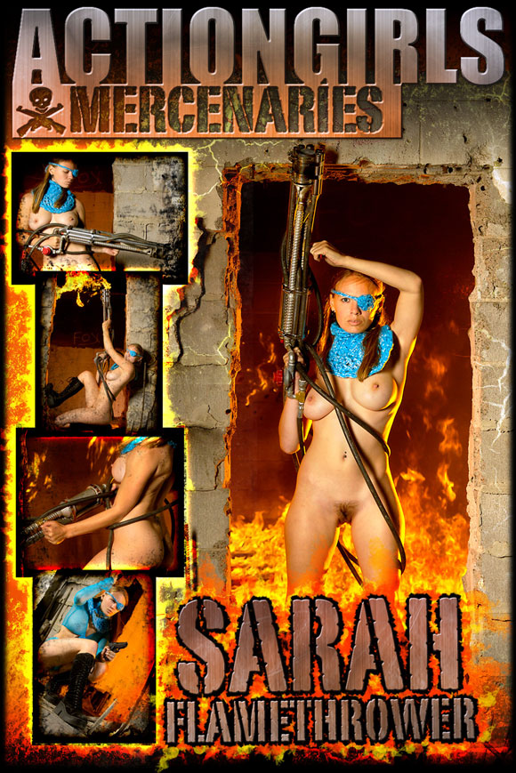 naked-action-girl-sarah-as-a-flamethrower-babe